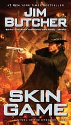 Skin Game ekitaplar by Jim Butcher
