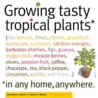 Growing Tasty Tropical Plants in Any Home, Anywhere ebook by Byron E. Martin,Laurelynn G. Martin