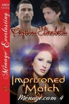 Imprisoned Match eBook by Peyton Elizabeth