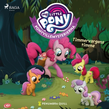 Ponyvillemysterierna 2 - Timmervargens timme audiobook by Penumbra Quill