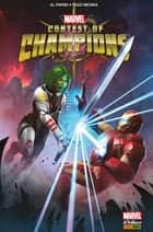 Contest of Champions - Le tournoi des Champions ebook by Al Ewing, Paco Medina, Thomas Labourot,...