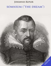 "Somnium (""The Dream"") ebook by Johannes Kepler"