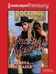 Once a Maverick ebook by Theresa Michaels