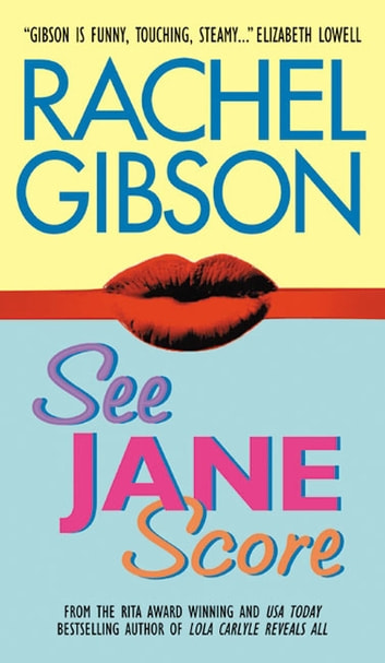 See Jane Score ebook by Rachel Gibson