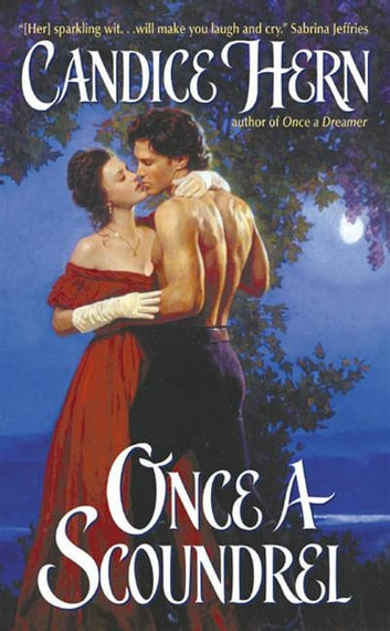 Once a Scoundrel ebook by Candice Hern