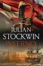 Inferno - Thomas Kydd 17 ebook by Julian Stockwin