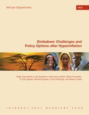 Zimbabwe: Challenges and Policy Options after Hyperinflation ebook by International Monetary Fund