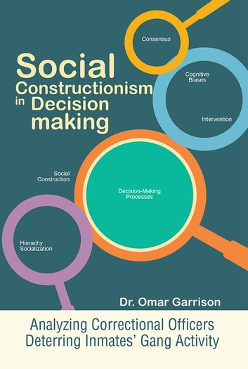 social constructionism ethical decision making model