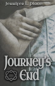 Journey's End ebook by Jennifer L. Place