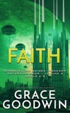 Faith: Ascension Saga: Books 4, 5, 6 (Volume 2) ebook by
