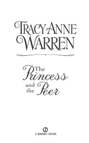 The Princess and the Peer ebook by Tracy Anne Warren