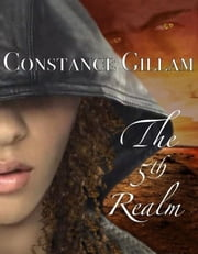 The 5th Realm ebook by Constance Gillam