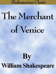 The Merchant of Venice (Shakespearian Classics) ebook by Shakespeare, William