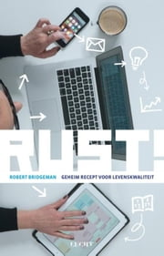 Rust! - geheim recept voor levenskwaliteit ebook by Robert Bridgeman