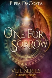 One For Sorrow - A Muse Urban Fantasy Short Story ebook by Pippa DaCosta
