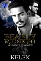 Bearly Midnight ebook by Kelex