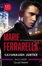 Cavanaugh Justice/Racing Against Time/Crime And Passion/Internal ebook by Marie Ferrarella