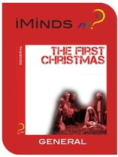 The First Christmas: Christmas ebook by iMinds