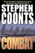 Combat ebook by Stephen Coonts, Stephen Coonts