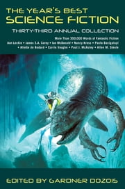 The Year's Best Science Fiction: Thirty-Third Annual Collection ebook by Gardner Dozois
