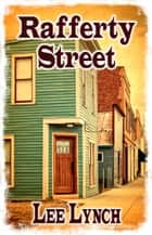 Rafferty Street ebook by Lee Lynch