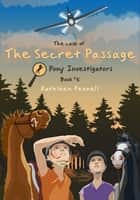 The Case of the Secret Passage ebook by Kathleen Pennell