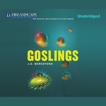 Goslings audiobook by J.D. Beresford
