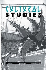 Cultural Studies - Volume 4, Issue 3 ebook by Lawrence Grossberg,Janice Radway