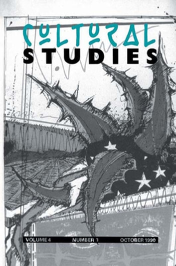 Cultural Studies - Volume 4, Issue 3 ebook by