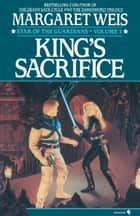 King's Sacrifice ebook by Margaret Weis