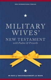 NIV, Military Wives' New Testament With Psalms and Proverbs, eBook ebook by