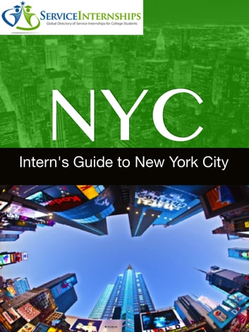 Intern 39 s guide to new york city ebook by emma penrod for Internship new york