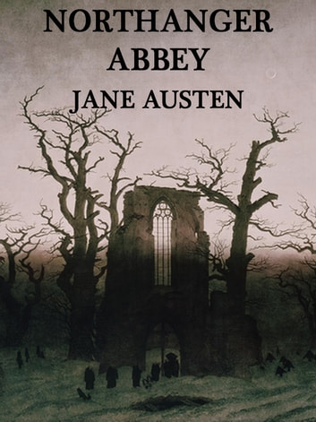 Northanger Abbey Jane Austen Ebook