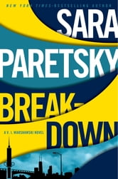 Breakdown - A V.I. Warshawski Novel ebook by Sara Paretsky
