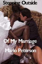 Stepping Outside of My Marriage ebook by Marlo Peterson