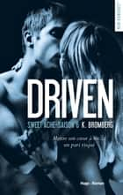 Driven Saison 6 Sweet Ache ebook by Elodie Coello, K. Bromberg