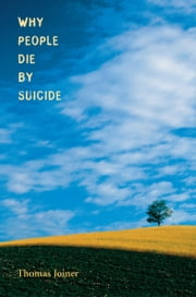 Why People Die by Suicide ebook by Thomas Joiner