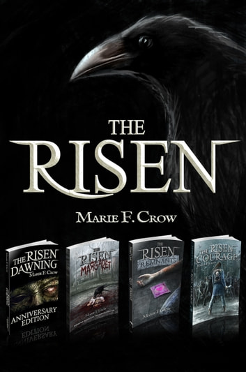 The Risen: Books 1-4 - A Zombie Apocalypse Story of Survival ebook by Marie F Crow