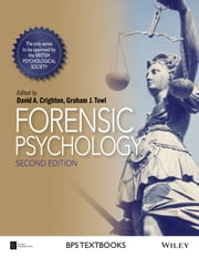 Forensic Psychology ebook by David A. Crighton,Graham J. Towl
