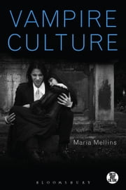 Vampire Culture ebook by Maria Mellins