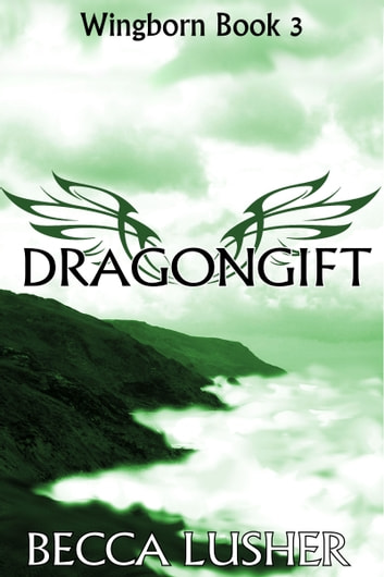 Dragongift ebook by Becca Lusher
