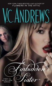 Forbidden Sister ebook by V.C. Andrews