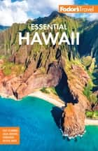 Fodor's Essential Hawaii ebook by Fodor's Travel Guides