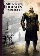 Sherlock Holmes Society T06 - Le Champ des possibles eBook by Sylvain Cordurié, Andrea Fattori
