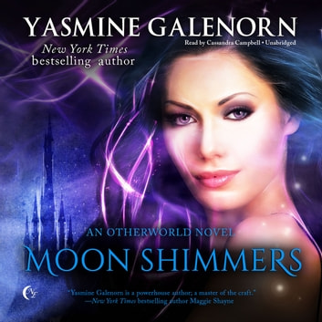 Moon Shimmers - An Otherworld Novel audiobook by Yasmine Galenorn