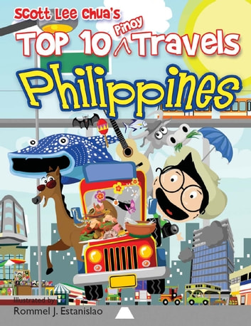 Top Ten Pinoy Travels - Philippines ebook by Scott Lee Chua