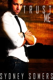 Trust Me ebook by Sydney Somers