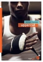 Uppercut eBook by Ahmed Kalouaz