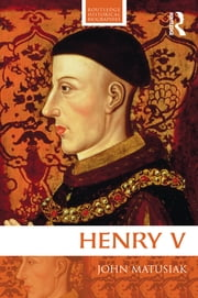 Henry V ebook by John Matusiak