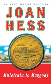 Muletrain to Maggody - An Arly Hanks Mystery ebook by Joan Hess